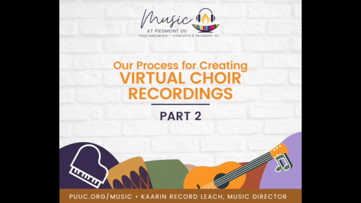 Virtual Choir Recording pt. 2