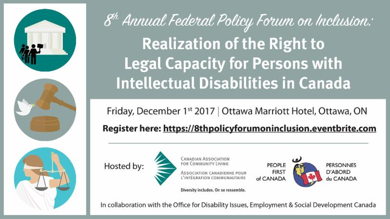 8th Annual Federal Policy on Inclusion_ Realization of the Right to Legal Capacity for Persons with Intellectual Disabilities in Canada. Dec 1_ Ottawa.