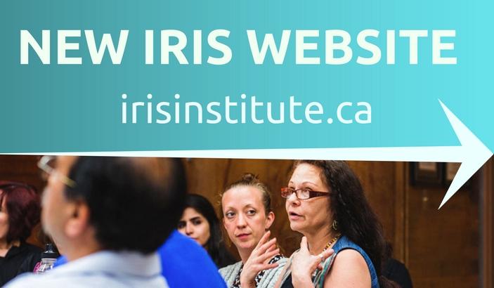 New IRIS Website www.irisinstitute.ca