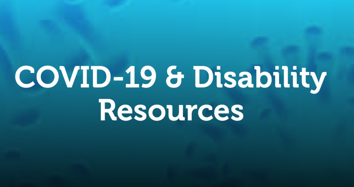"""Image of the COVID virus in the background. Text in foreground reads """"COVID-19 & Disability Resources"""""""