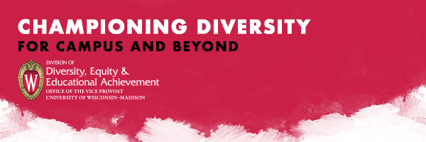 UW-Madison Division of Diversity_ Equity _ Educational Achievement
