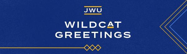 JWU Wildcat Greetings