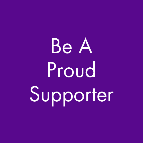 Be a Proud Supporter