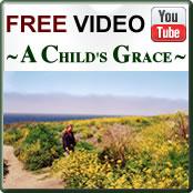 Video-A Child's Grace