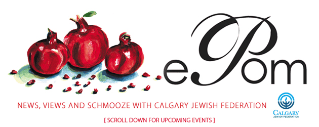 ePom – News, Views and Schmooze with Calgary Jewish Federation