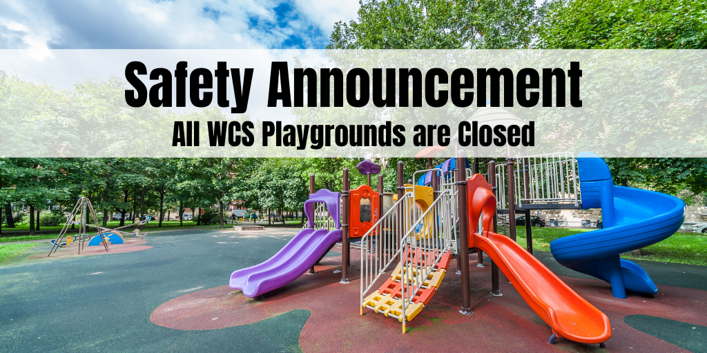 wcs playgrounds are closed
