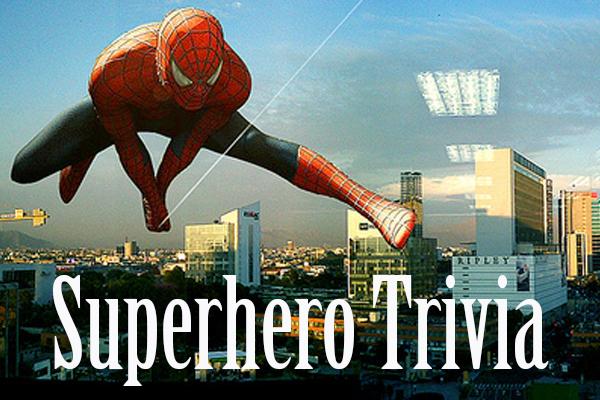 Superhero Trivia