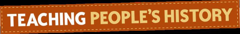 Zinn Education Project - Teaching People's History