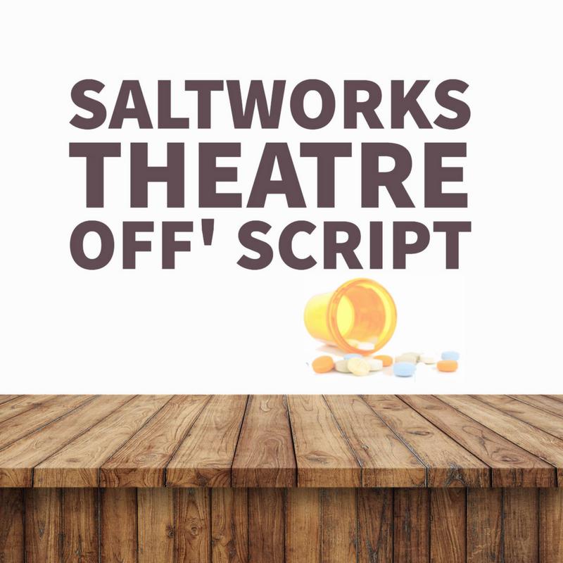 Saltworks Theatre Off_ Script