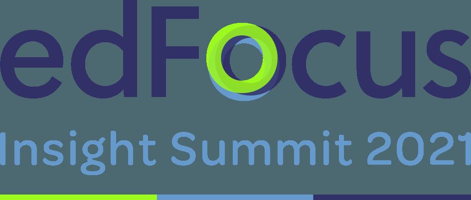 edFocus Insight Summit