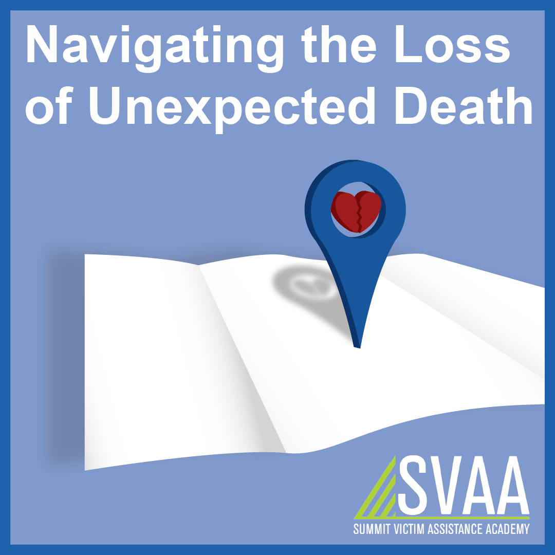 Navigating the Loss of Unexpected Death