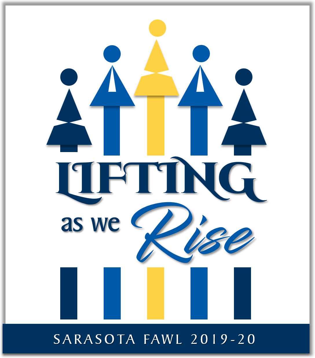Lifting as We Rise