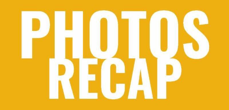 Photos Recap