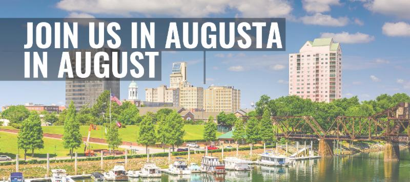 Join us in Augusta in August