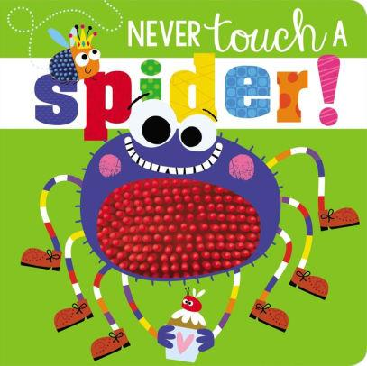 Front cover of Never Touch a Spider! showing cartoonish looking spider.