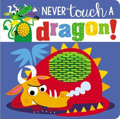 Front cover of Never Touch a Dragon showing curled up dragon.