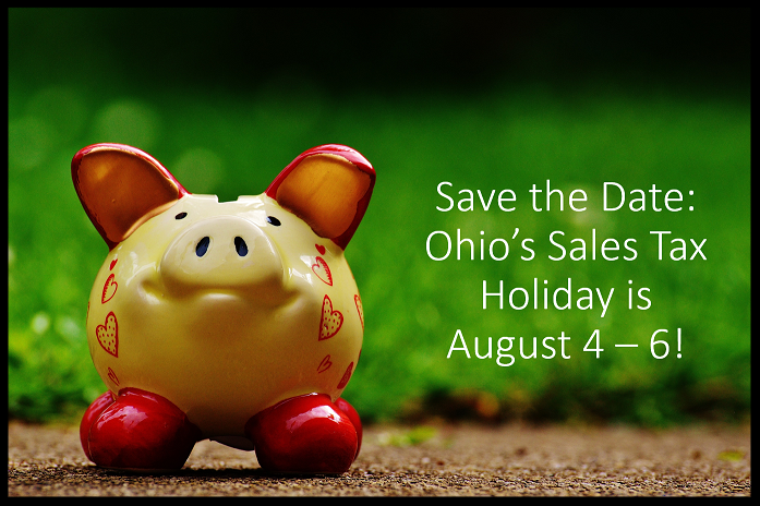 PIcture of a yellow piggy bank with red hearts_ ears and feet_ and the words next to it Save the Date_ Ohio_s Sales Tax Holiday is August 4 - 6