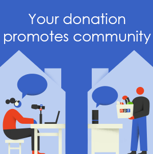 Your donation promotes community