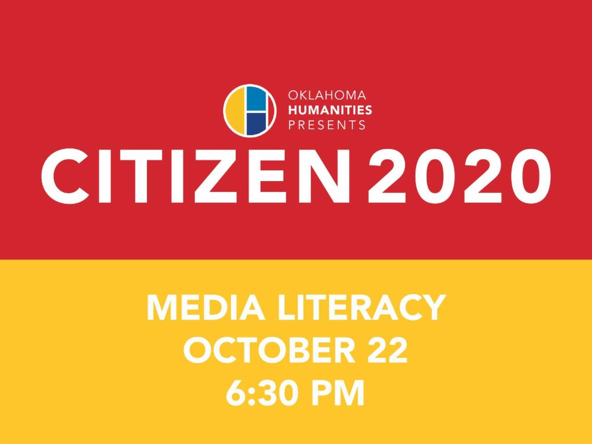 Citizen 2020 Media Literacy Oct 22 6.30 pm