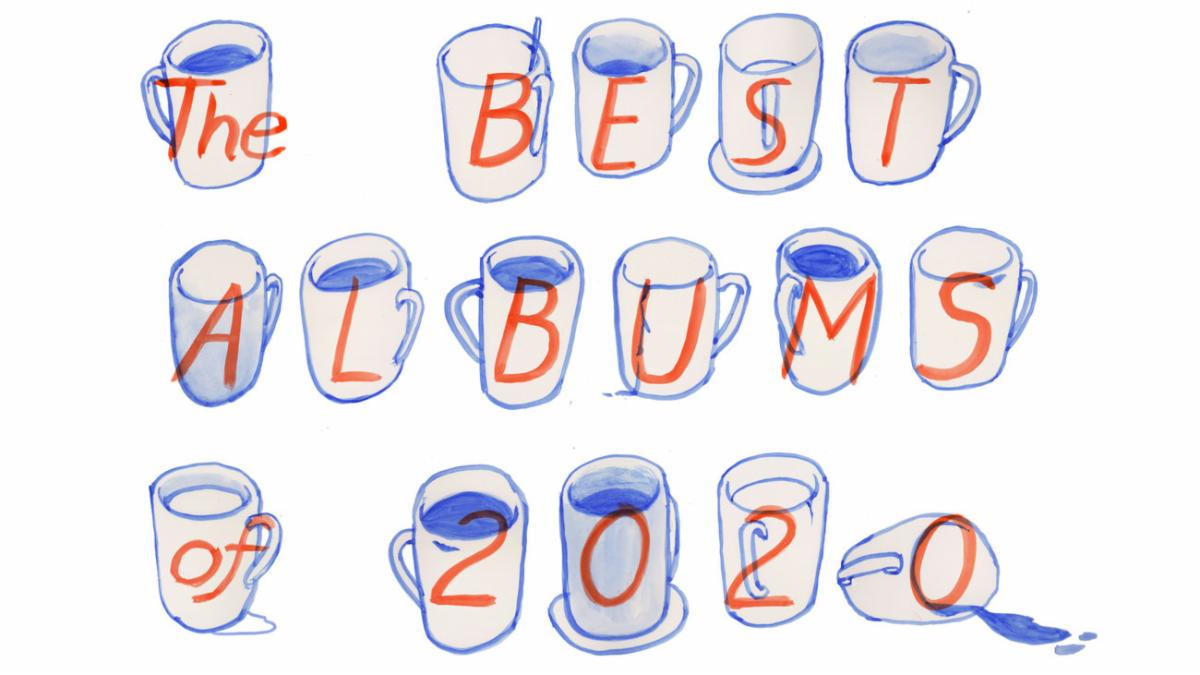 coffee cups spell out Best Albums of 2020