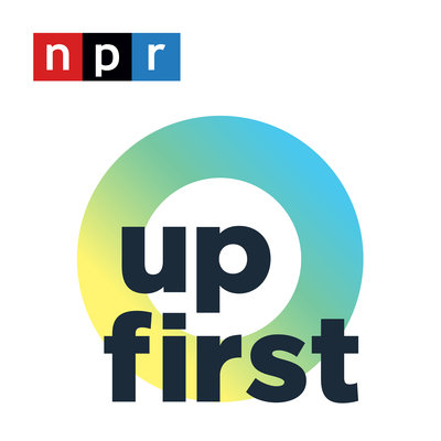 Up First from NPR