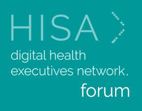 HISA's Digital Health Executives Network Forum