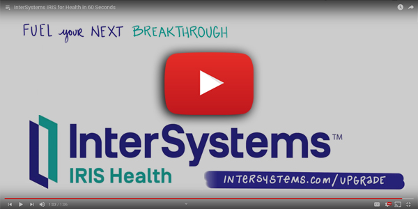 Introducing InterSystems IRIS for Health™