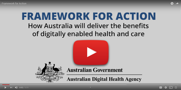 Framework for Action - How Australia will deliver the benefits of digitally enabled health and care