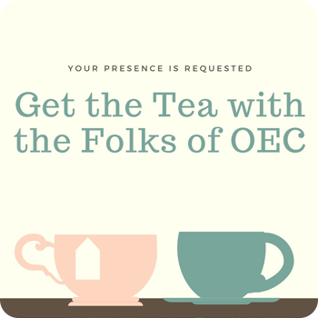 get the tea with the folks of OEC