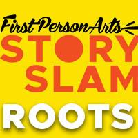 StorySlam: Roots