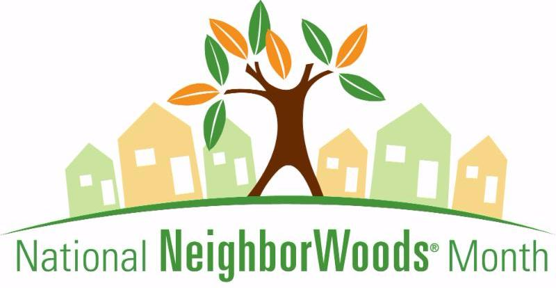 National NeighborWoods Month
