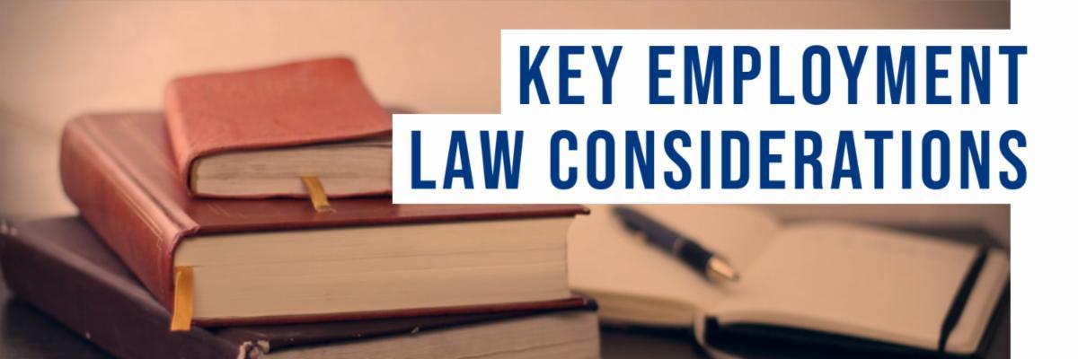 Key Employment Law Considerations