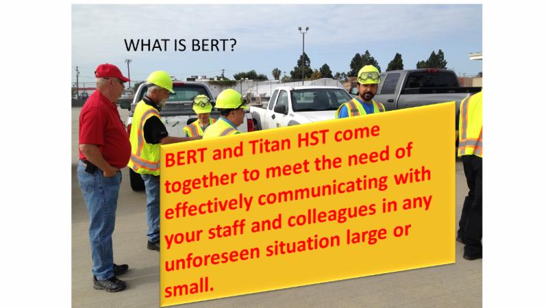 BERT / Titan HST MARCH Training / Communications