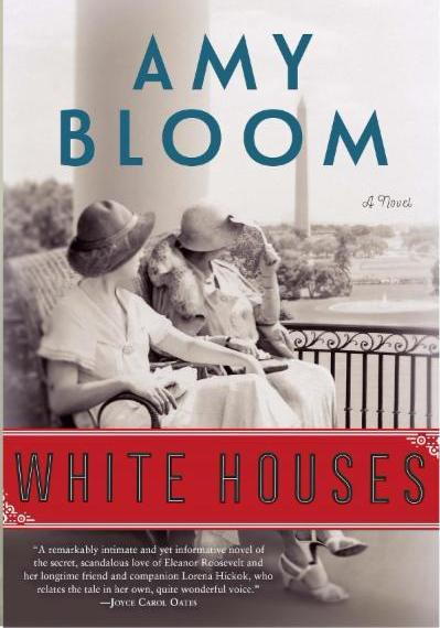 Whtie Houses by Amy Bloom