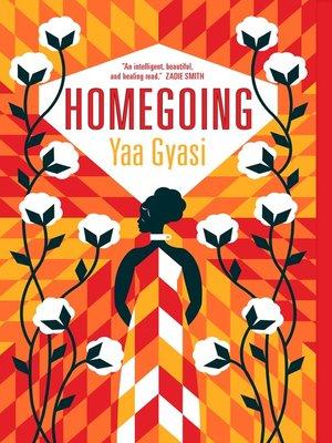 Homegoing by Yaya Gyasi