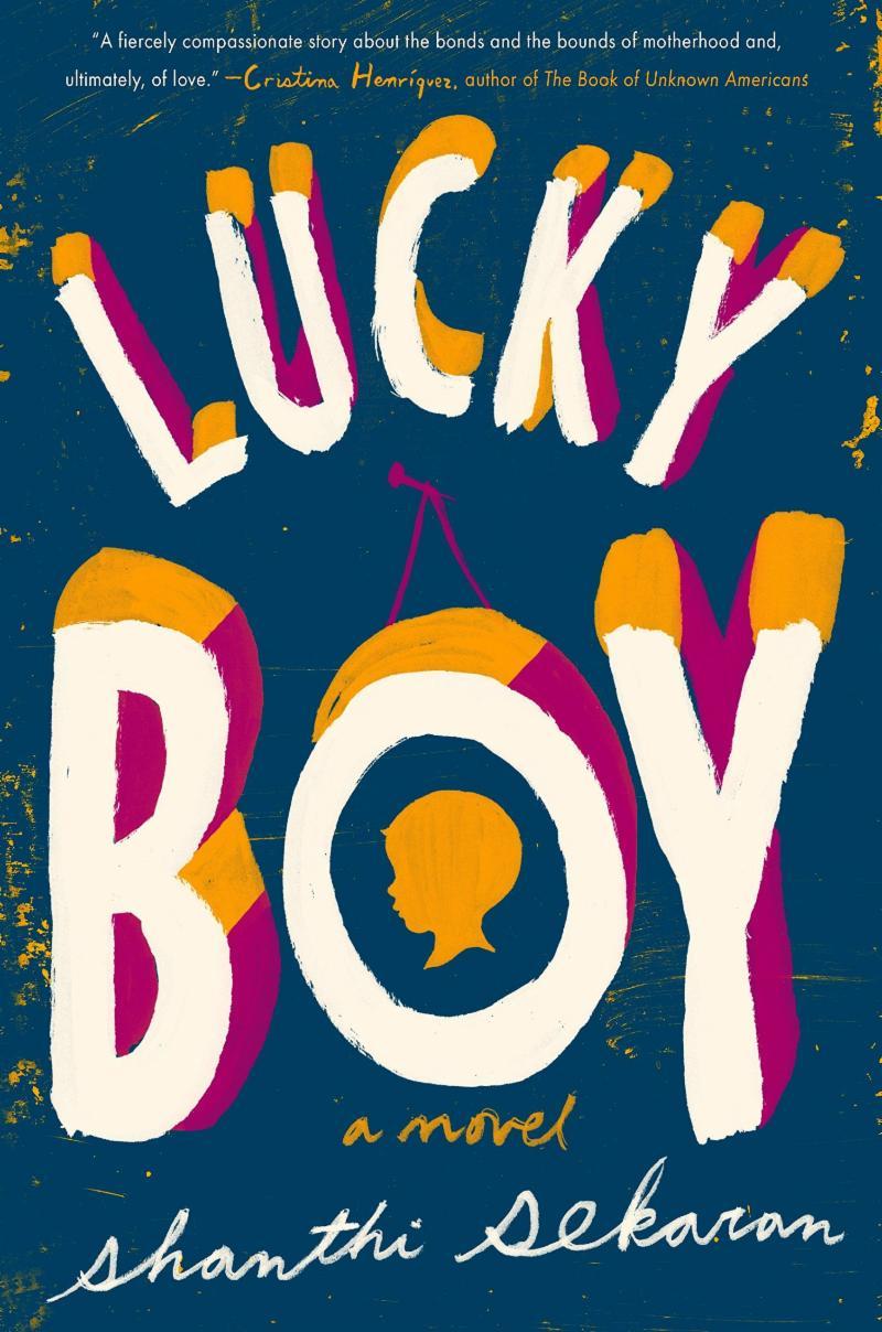 Lucky Boy by Shanthi Sekaran