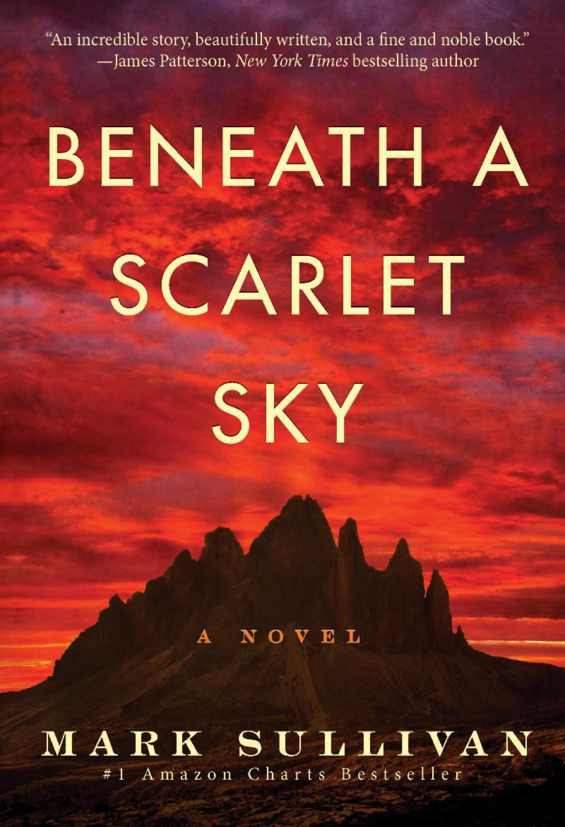 Beneath a Scarlet Sky by Mark Sullivan