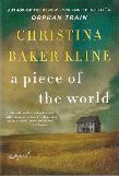 A Piece of the World by Christina Baker Kline (cover)