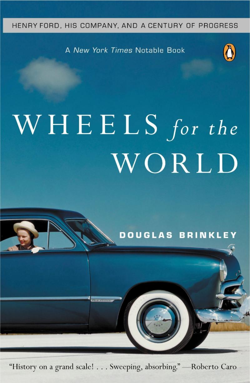 Wheels of the World by Douglas Brinkley