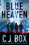 Blue Heaven by CJ Box