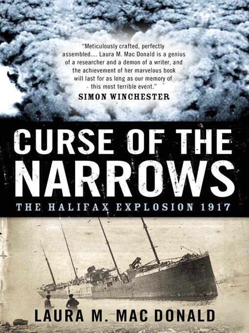 The Curse of the Narrows by Laura MacDonald.