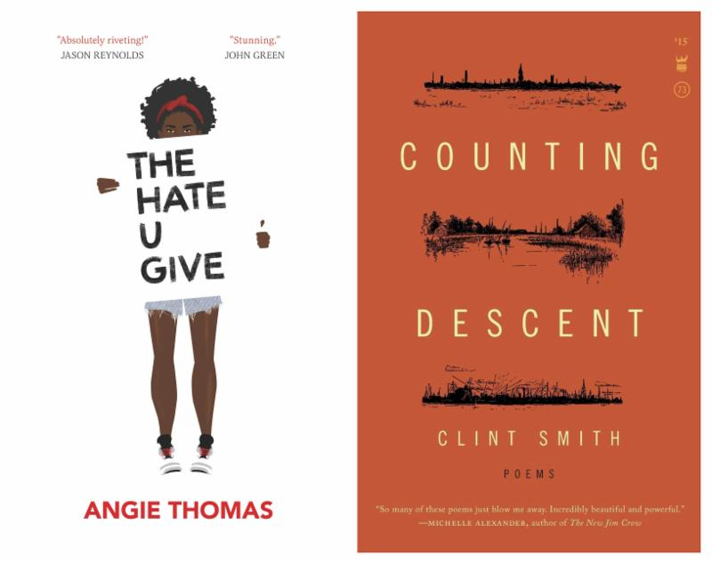The Hate U Give by Angie Thomas and Counting Descent by Clint Smith