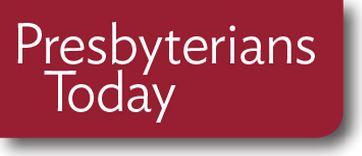 Presbyterians Today magazine