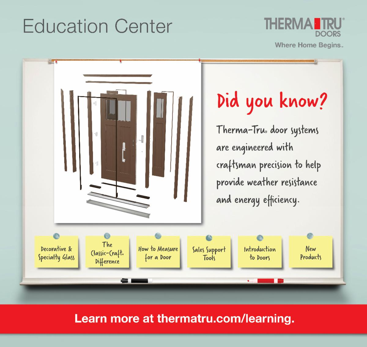 Education Center - Therma-Tru__ door systems are engineered with craftsman precision to help provide weather resistance and energy efficiency.