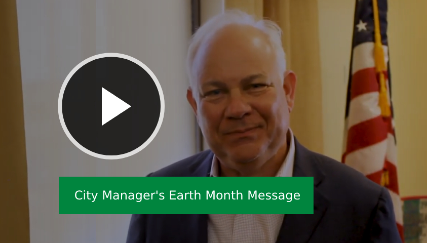 Play City Manager's Earth Month Message
