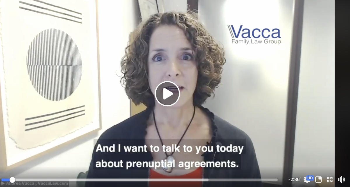 Prenuptial Agreement Issues to Consider video by Family Law Attorney Andrea Vacca
