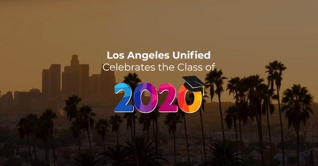 LAUSD CElebrates the Class of 2020