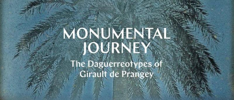 The Daguerreotypes of Girault de Prangey