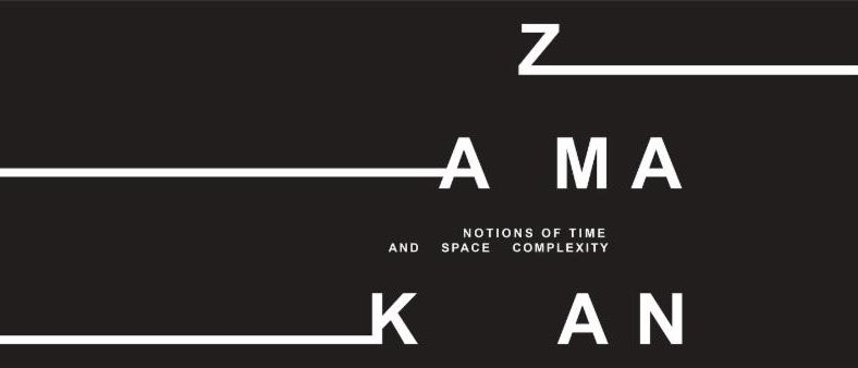 Zamakan: Notions of Time and Space Complexity Tour
