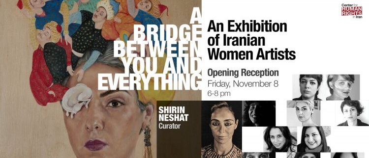 A Bridge Between You and Everything: An Exhibition of Iranian Women Artists
